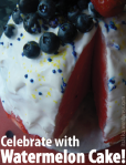 Celebrate with Watermelon Cake
