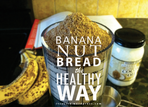 healthy banana nut bread