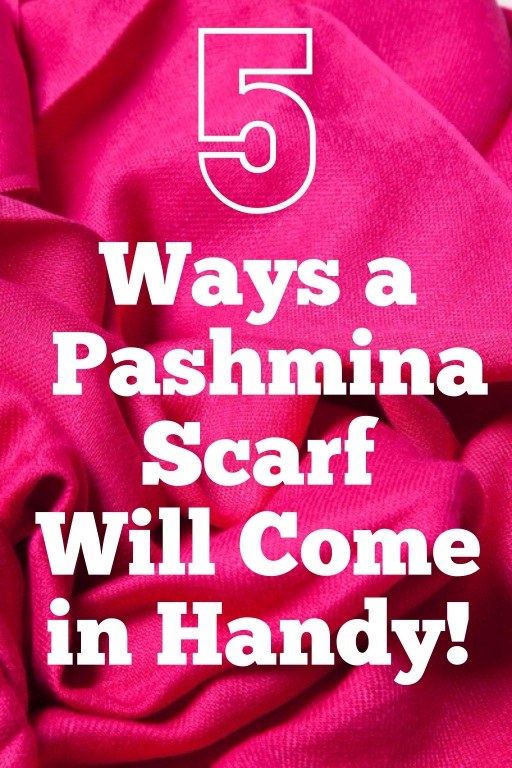 5 Ways a Pashmina Scarf Will Come in Handy!