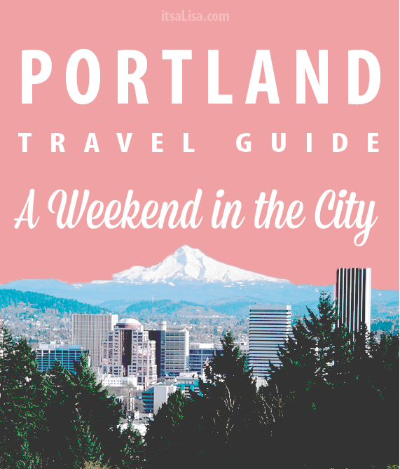 Things to do in Portland... Portland Travel Guide, A Weekend in the City | itsaLisa.com