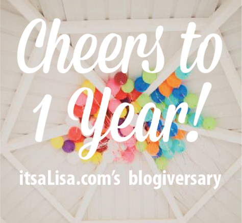 happy blogiversary! itsaLisa.com