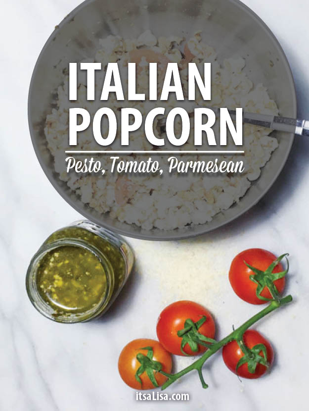 Healthy Popcorn Recipes | Make Italian Popcorn - Just add Pesto, Tomato, and Parmesean!